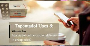 Tapentadol cash on delivery